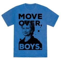 Move over boys because it's our turn to set things right...starting with Hillary Rodham Clinton, of course!