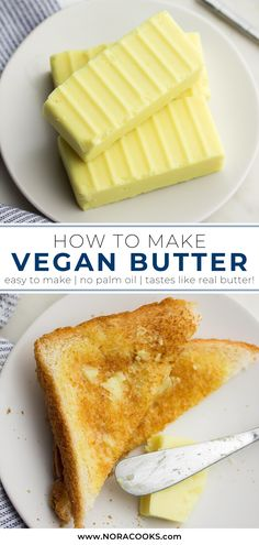How to make vegan butter at home, with NO hard-to-find ingredients! Works anywhere you would use real butter, and is great for baking! #vegan #dairyfree Paleo Vegan, Vegan Foods, Vegan Baking, Vegan Dishes, Dairy Free Recipes, Vegan Recipes, Cooking Recipes, Juicer Recipes, Smoothie Recipes