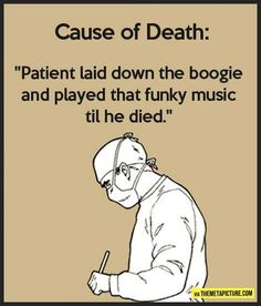 Some medical humor!                                                                                                                                                                                 More