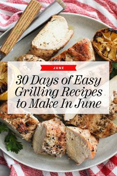 30 Easy Grilling Recipes to Make Now   Easy Grill Recipes   Easy Grill Dinner   foodiecrush.com #grillrecipes #summerrecipes #easydinner #foodiecrush