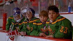 The Mighty Ducks-freaking sweet movie.