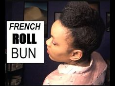 French Roll Bun w. Stuffing On Fine Natural Hair / Easy Protective Hairs...