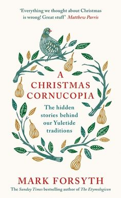 Mark Forsyth A Christmas Cornucopia