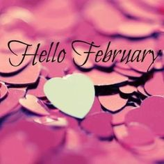 Download Hello February We Heart it Pictures, Images, Wallpapers. Goodbye January Hello February Photos for Tumblr, Pinterest, WeHeartit, Facebook, Google Plus.
