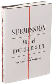 Review: Michel Houellebecq's 'Submission' Imagines France as a Muslim State - The New York Times