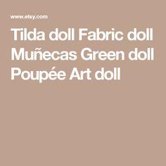 Tilda doll Fabric doll Muñecas Green doll Poupée Art doll