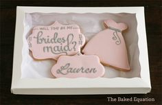 Be My Bridesmaid Cookies Gift Set - The Baked Equation