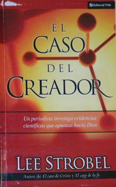 El Caso del Creador, Lee Strobel