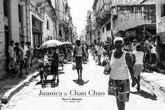 Conociendo La Habana. Juanica y Chan Chan.