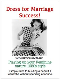 Dress for Marriage Success!  Play up your feminine nature 1950's style!  #The50shousewife #femininityfactor www.the50shousewife.com