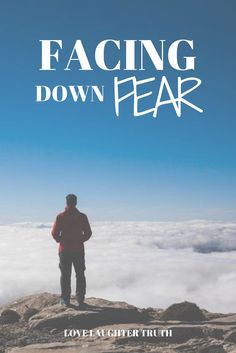 Facing down your fears