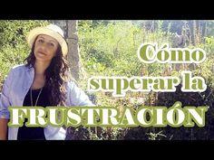 Cómo Superar La FRUSTRACIÓN, por Sandra Burgos (30K Coaching).