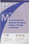 Conservación de aparatos de apoyo, juntas y drenaje en puentes /        Asociación Científico-Técnica del Hormigón Estructural Comisión 4 Grupo de Trabajo 4/3 (2011)
