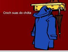 Croch suas do chóta - Hang up your coat. Gaelic Words, Irish Language, Irish People, Primary Teaching, Languages, Celtic, Up, Ireland, Classroom