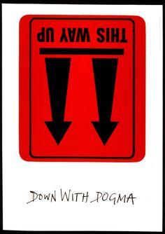 Down with Dogma 1993. Design: Alan Fletcher