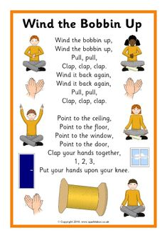 I chose this nursery rhyme because it can involve actions to get the kids involved. Wind the Bobbin Up Song Sheet - SparkleBox Kindergarten Songs, Preschool Music, Preschool Action Songs, Nursery Rhymes Lyrics, Circle Time Songs, Song Time, Transition Songs, Kids Poems, Children Songs