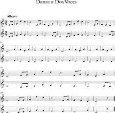 Danza a Dos Voces. Dúo para flauta Soprano. Teaching Music, Flute, Musicals, Sheet Music, Songs, Education, School, Digital Sheet Music, Funny Music