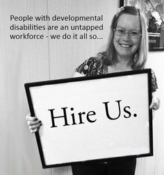 Hire Us. Employment for people with developmental disabilities