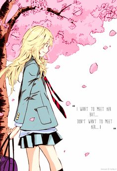 "kaori reference 1 quote to use: ""do you think you'll be able to forget?"" or ""we all need someone to kiss us goodbye"""