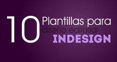 10 Plantillas profesionales gratis para InDesign Adobe Indesign, Love You, My Love, Social Media, Graphic Design, Creative, Printables, Inspiration, Tutorials