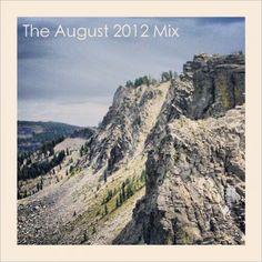 Turntable Kitchen :: The August 2012 Mixtape