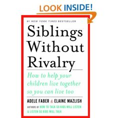 The authority on minimizing sibling rivalry and competition! My teacher  recommended this book and said it changed her life as a mother of three.