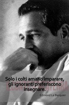 Hanno detto...frasi e citazioni celebri Reflection Quotes, Spiritual Coach, For You Song, Wise Quotes, Karma, Life Lessons, Fitness Motivation, Wisdom, Thoughts