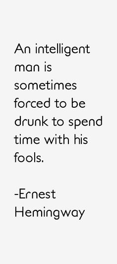 the best heminguay quotes | Ernest Hemingway Quotes & Sayings