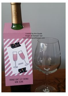 Stampin' Up! Wine Bottle Tag, Mixed Drinks, Friends Don't Let Friends Wine Alone. http://www.kimplayswithpaper.com/home/july-22nd-2016