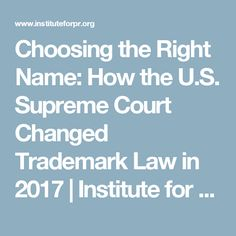 Choosing the Right Name: How the U.S. Supreme Court Changed Trademark Law in 2017 | Institute for Public Relations