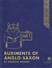 Rudiments of Anglo-Saxon. Oh, yeah. We are there.