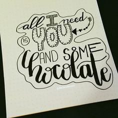You & Chocolate ☆ handlettering by @Barbrusheson