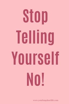 Stop telling yourself not! Yes, you can do it! With preparation and faith and confidence, you can do it! You Can Do, Told You So, Best Quotes, Life Quotes, Write It Down, My Soulmate, Quotes About Moving On, A Blessing, Quotes About Strength