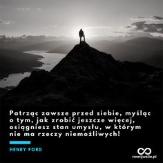 Read More. Top Quotes, Daily Quotes, Henry Ford, Life Is Strange, Relationship Quotes, Travel, Inspiration, Mountain, Tops