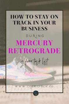 Learn how to prepare yourself for the Mercury Retrograde as a business owner, which tasks to focus on and what to watch out for to thrive! Astrology for female entrepreneurs who rule.