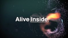 As a person who has always geolocated and indexed time according to music in my life I loved, ALIVE INSIDE Official Trailer (2014) HD. #documentary