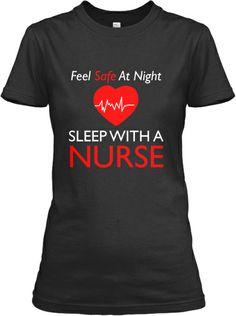 Limited Edition Sleep Safe Nurse Shirt   Teespring