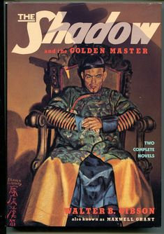 The Golden Master. Absolutely one of the BEST of the Shadow novels!
