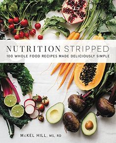 Nutrition Stripped: 100 Whole Food Recipes Made Deliciously Simple by McKel Hill http://www.amazon.com/dp/0062419927/ref=cm_sw_r_pi_dp_oM5Ywb1H0XGJ0