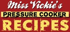 Pressure Cooker Recipes! Why buy a book when so much is available online. I'm suddenly VERY into my pressure cooker!
