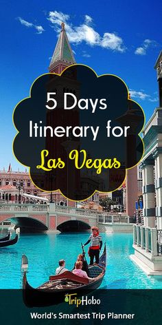 Explore Las Vegas With 5 Days Ready Itinerary