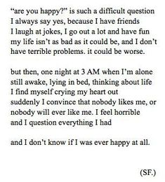 Sad And Depressing Quotes :are you happy?