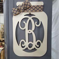 63 Ideas For Mason Jar Door Hangers Coat Racks Letter Door Hangers, Initial Door Hanger, Door Letters, Monogram Signs, Wooden Monogram, Diy Barn Door, Diy Door, Mason Jar Crafts, Mason Jars