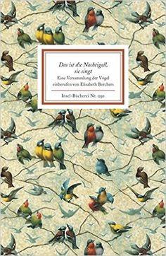 Das ist die Nachtigall, sie singt Insel-Bücherei: Amazon.de: Elisabeth Borchers: Bücher