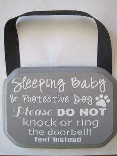 Perfect! I need this!!! Sleeping+Baby+Sign+by+makersgonnamake+on+Etsy