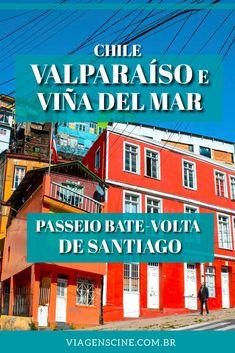 O que fazer em Valparaíso e Viña del Mar - Chile: Principais Pontos Turísticos #Chile #Santiago #Valparaiso #VinadelMar #Viagem
