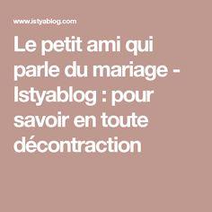 Le petit ami qui parle du mariage - Istyablog : pour savoir en toute décontraction