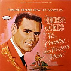 George Jones Mr Country and Western Music by VintageVinylbyCarl George Jones, Country Singers, Country Music, Glenn Jones, New Hit Songs, Used Vinyl Records, Little Prayer, Bluegrass Music, Music Labels