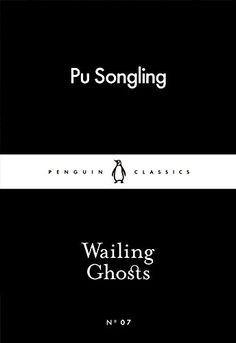 Wailing Ghosts (Penguin Little Black Classics) by Pu Song... https://www.amazon.co.uk/dp/0141398167/ref=cm_sw_r_pi_dp_x_liSRyb893EEVH