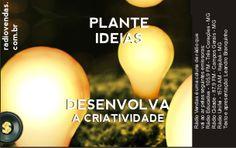 Plante ideias (desenvolva a criatividade)
